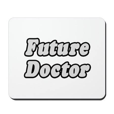 """Future Doctor"" Mousepad"