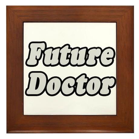 """Future Doctor"" Framed Tile"