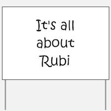 Rubi Yard Sign