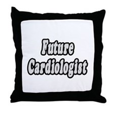 """Future Cardiologist"" Throw Pillow"
