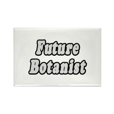 """Future Botanist"" Rectangle Magnet"