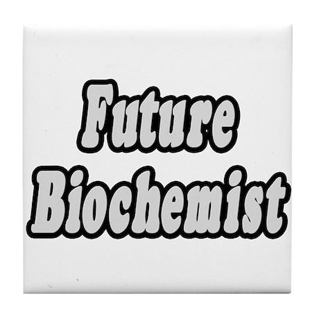 """Future Biochemist"" Tile Coaster"