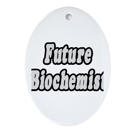 """Future Biochemist"" Oval Ornament"