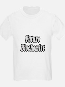 """""""Future Biochemist"""" T-Shirt"""
