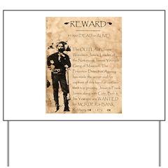 Jesse James Yard Sign
