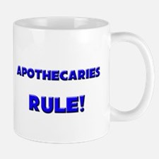 Apothecaries Rule! Mug