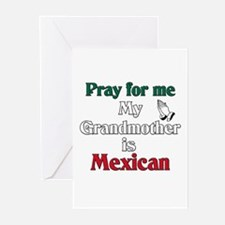 Pray for me my grandmother is Mexican Greeting Car