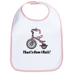 That's How I Roll (Girls) Tricycle Bib