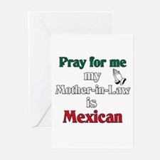 Pray for me my mother-in-law is Mexican Greeting C