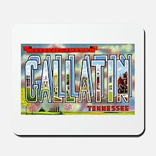 Gallatin Tennessee Greetings Mousepad