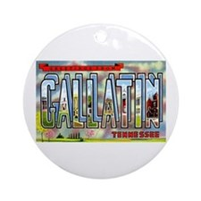 Gallatin Tennessee Greetings Ornament (Round)