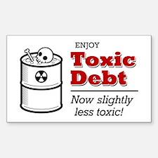 'Enjoy Toxic Debt' Rectangle Decal