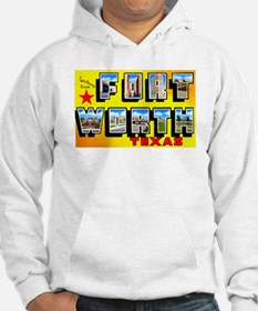 Fort Worth Texas Greetings Hoodie