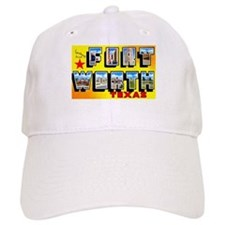 Fort Worth Texas Greetings Baseball Cap