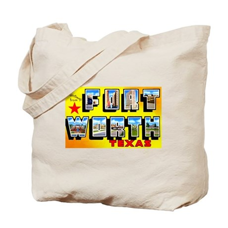 Fort Worth Texas Greetings Tote Bag