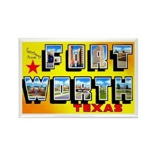 Fort Worth Texas Greetings Rectangle Magnet