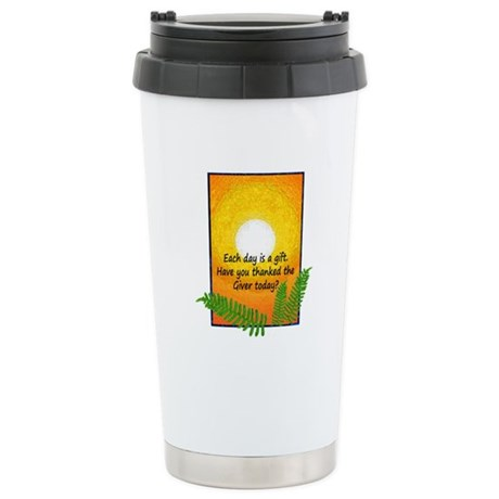Each Day is a Gift Stainless Steel Travel Mug