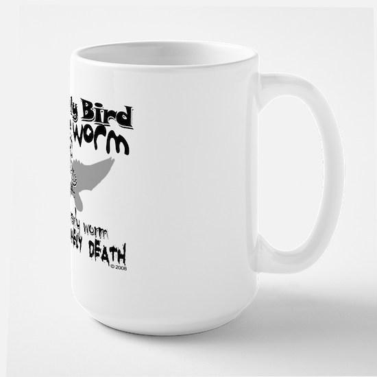 Early Worm Large Mug