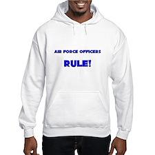 Air Force Officers Rule! Hoodie
