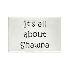Funny Shawna Rectangle Magnet