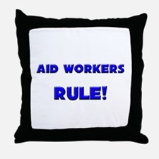 Aid Workers Rule! Throw Pillow