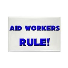 Aid Workers Rule! Rectangle Magnet