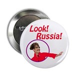 Sarah Palin: Look, Russia! Button