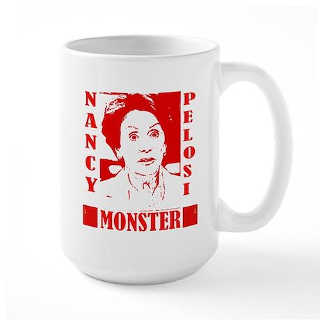 Nancy Pelosi - Monster! Large Mug