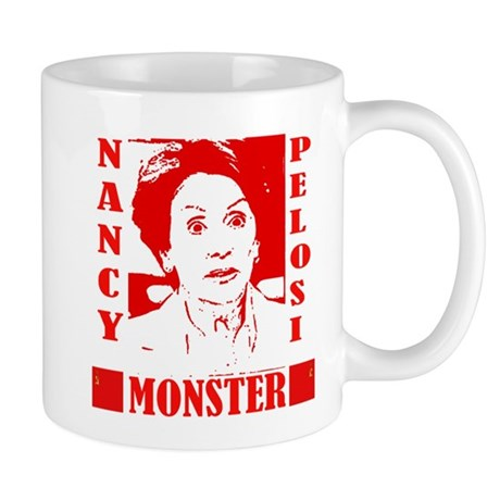 Nancy Pelosi - Monster! Mug