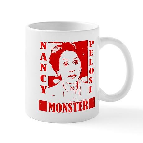 Nancy Pelosi - Monster! Mug