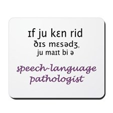 YOU MIGHT BE AN SLP Mousepad