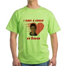I have a crush on Sarah (with T-Shirt