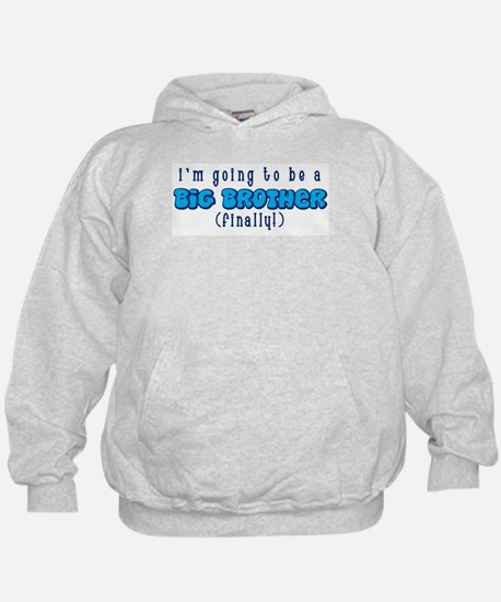Big Brother Finally Hoodie