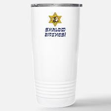 Shalom Bitches! Travel Mug