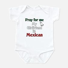 Pray for me my girlfriend is Mexican Infant Bodysu