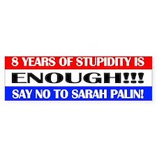 Stupidity Bumper Bumper Sticker