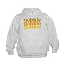 Gobble Gobble Gobble Hoodie