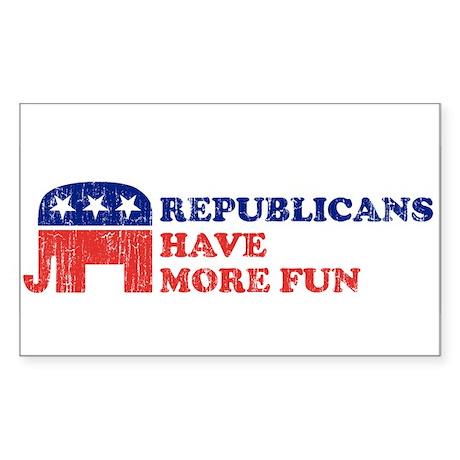 Republicans have more fun Rectangle Sticker