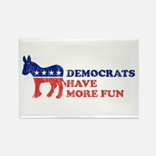 Democrats have more fun Rectangle Magnet