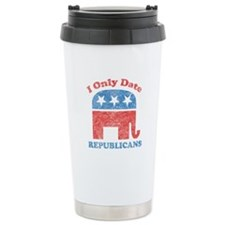 I only date republicans Travel Coffee Mug