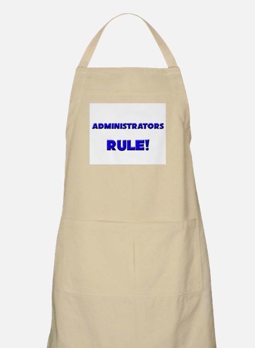 Administrators Rule! BBQ Apron