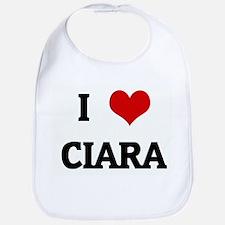 I Love CIARA Bib
