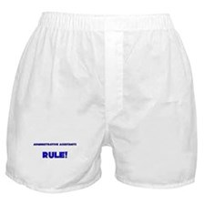 Administrative Assistants Rule! Boxer Shorts