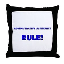Administrative Assistants Rule! Throw Pillow