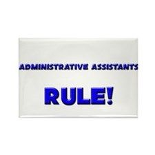 Administrative Assistants Rule! Rectangle Magnet