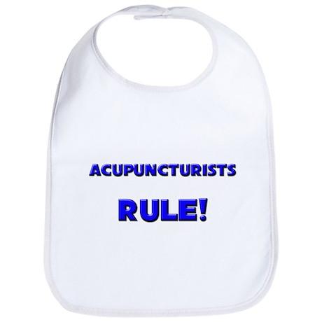 Acupuncturists Rule! Bib