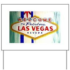 Cute Vegas Yard Sign