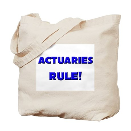Actuaries Rule! Tote Bag