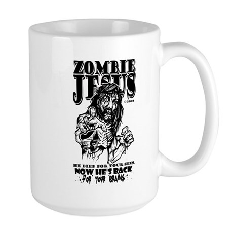 """Zombie Jesus """"Back for your BRAINS"""" Larg"""