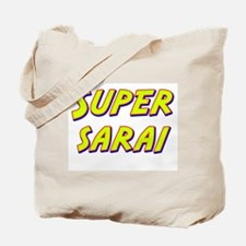Super sarai Tote Bag